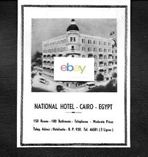 THE NATIONAL HOTEL CAIRO,EGYPT 1954 150 ROOMS 100 BATHROOMS AD