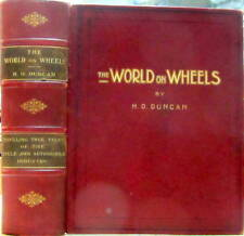 THE WORLD ON WHEELS BY H.O.DUNCAN AUTO MOTO CYCLE RAILROAD DE DION PANHARD BENZ