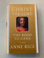 SIGNED**Christ the Lord: The Road to Cana by Anne Rice (2008, Hardcover)*GOOD