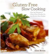 Gluten-Free Slow Cooking by Ellen Brown (2013, Paperback)