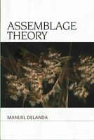 Assemblage Theory by Manuel DeLanda 9781474413633 | Brand New | Free UK Shipping