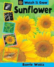 Sunflower (Watch it Grow) by Watts, Barrie