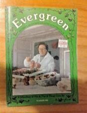 Evergreen Britain's Lovely Little Green Quarterly Summer 1988 Vol. 4 No. 2