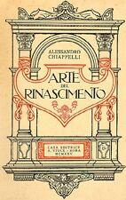CHIAPPELLI Alessandro, Arte del Rinascimento