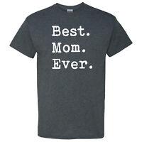Best Mom Ever Period on a Dark Heather T Shirt
