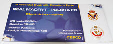 Ticket for collectors Polska FC - Real Madrid 2006 in Lodz Poland Spain Charity