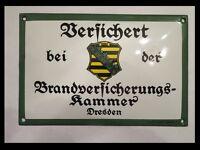 Emaille Reklame Schild Dresden Sachsen Brandversicherungskammer Union Radebeul