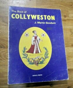 The Book of COLLYWESTON (Northamptonshire) by J Martin Goodwin 1987 Paperback