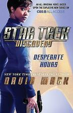 Star Trek: Discovery: Desperate Hours by David Mack (Paperback, 2017)