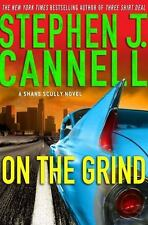 Shane Scully Novels: On the Grind 8 by Stephen J. Cannell 2009, Hardcover 1st Ed