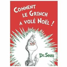 Comment Le Grinch a Vole Noel: The French Edition of How the Grinch Stole Christ