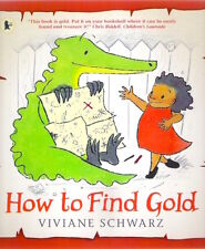 HOW TO FIND GOLD Vivianne Schwarz New paperback 2017 Childs Collectable Classic