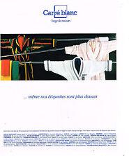 PUBLICITE ADVERTISING 094  1990  CARRE BLANC  linge de maison peignoirs
