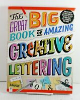 The Great Big Book of Amazing Creative Lettering How To Calligraphy Retro Draw