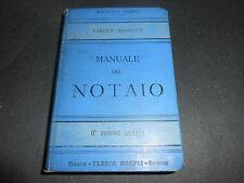 1908 Alessandro Garetti - Manuale del Notaio - Manuali Hoepli 6° EDIZIONE