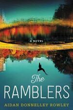 The Ramblers by Aidan Donnelley Rowley 1st/1st (2016, Hardcover)