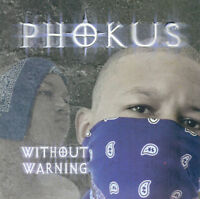 brand New: FACTORY SEALED  Phokus: Without Warning  Audio CD