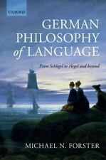 German Philosophy of Language: From Schlegel to Hegel & Beyond. by Michael N. F
