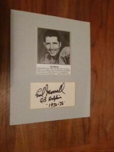 MIAMI DOLPHINS Earl Morrall cut signature matted with photo (not framed) VG cond