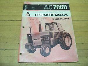 Vintage OEM Original Allis Chalmers AC 7060 Diesel Tractor Operators Manual