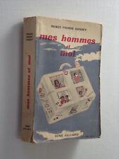 Mes Hommes et Moi, Renée Pierre Gosset 1949 Éditions R. Julliard Paris Livre