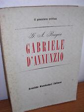 G. A. Borgese - Gabriele D'Annunzio (da Primo Vere a Fedra) - Mondadori - 1951