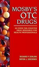 Mosby's Otc Drugs: An Over-The-counter Drug Resource for Health Professionals
