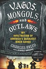 VAGOS MONGOLS & OUTLAWS Infiltration Biker Gangs Falco Book MC 1%er Harley Club