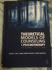 Theoretical Models of Counseling and Psychotherapy by Kevin Fall 9780415994767