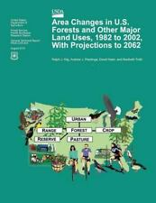 Area Changes in U. S. Forests and Other Major Land Uses, 1982 to 2002, with...