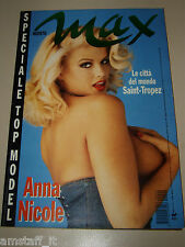 ANNA NICOLE SMITH=NAOMI CAMPBELL=MARINDA KAHA=TOP MODEL=MAGAZINE MAX ITALY=1994