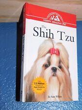 Happy Healthy Pet: The Shih Tzu 46 by JoAnn White Free Shipping 0876053886