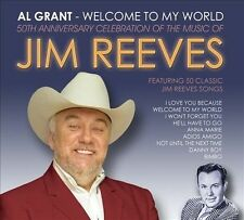 AL GRANT - WELCOME TO MY WORLD: 50TH ANNIVERSARY CELEBRATION OF THE MUSIC OF JIM