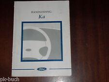 Betriebsanleitung / Handleiding / Instructieboekje Ford Ka ,Stand 1997