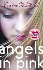 Angels in Pink: Raina's Story Lurlene McDaniel Hardcover