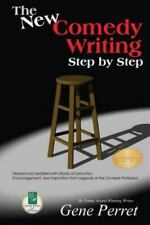 The New Comedy Writing Step by Step: Revised and Updated with Words of Instructi