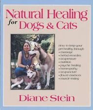 Natural Healing for Dogs and Cats, Stein, Diane, Acceptable Book