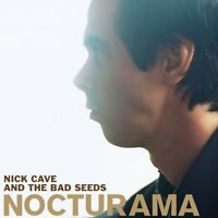 NICK & THE BAD SEEDS CAVE - NOCTURAMA (2LP+MP3)  LP VINYL + DOWNLOAD NEW!