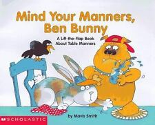 Mind your Manners, Ben Bunny - NEW - Hardback, Lift the flap - table manners.