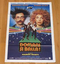 DOMANI SI BALLA poster manifesto Maurizio Nichetti Mariangela Melato Stoppa Show