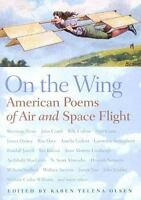 On the Wing: American Poems of Air and Space Flight by