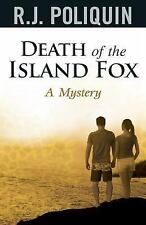 Death of the Island Fox a Mystery by R. J. Poliquin (2016, Paperback)