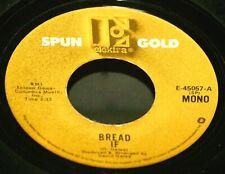 BREAD - If - 1972 Mono 45rpm