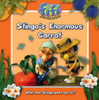 Fifi and the Flowertots - Stingo's Enormous Carrot: Read-to-Me Storybook, , Very