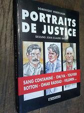 Portraits de justice / Dominique Verdeilhan dessins de Jean-Claude Bauer