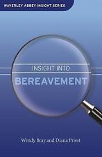 An Insight To Bereavement (Waverley Abbey Insight Series)