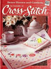 Better Homes and Gardens Books: The Pleasures of Cross-Stitch (1984, Hardback)