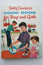 BETTY CROCKER'S COOK BOOK FOR BOYS AND GIRLS / First Edition 1957