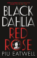 Black Dahlia, Red Rose 'A 'Times Book of the Year' Eatwell, Piu