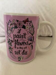 FRIDA KAHLO MUG Artsy Pink Paint the flowers So They Won't Die skull Halloween
